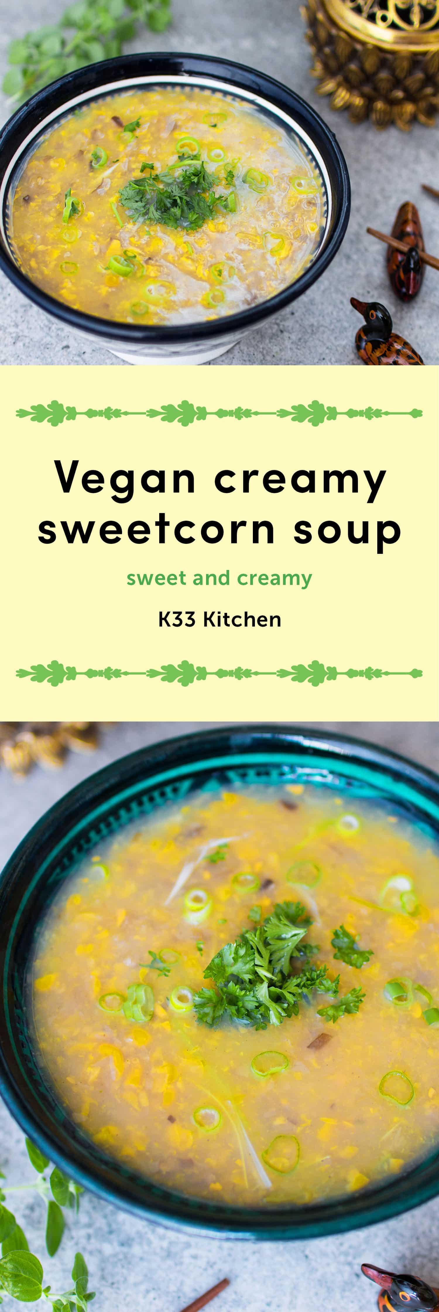 Vegan creamy sweetcorn soup